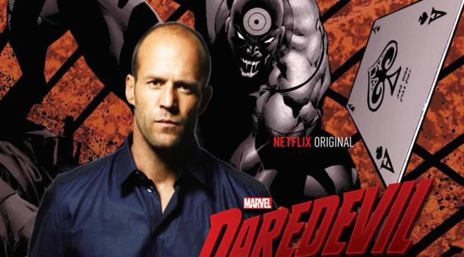 Jason Statham in Talks to Play Bullseye in Daredevil Season 2