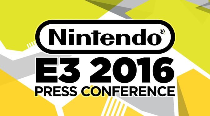 E3 2016 – Nintendo Press Conference