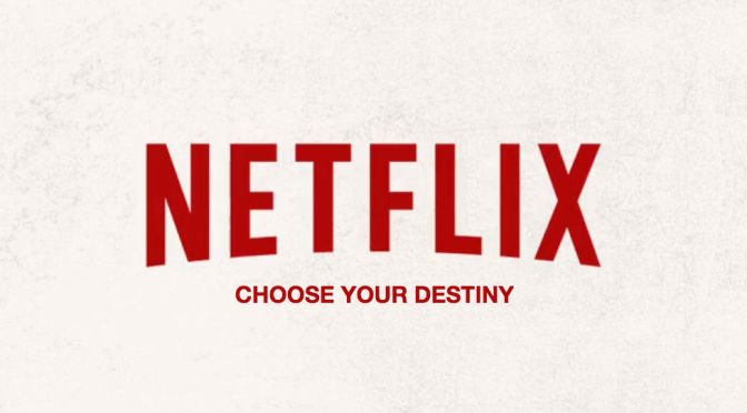 Netflix Reportedly Testing Choose-Your-Own-Adventure Content