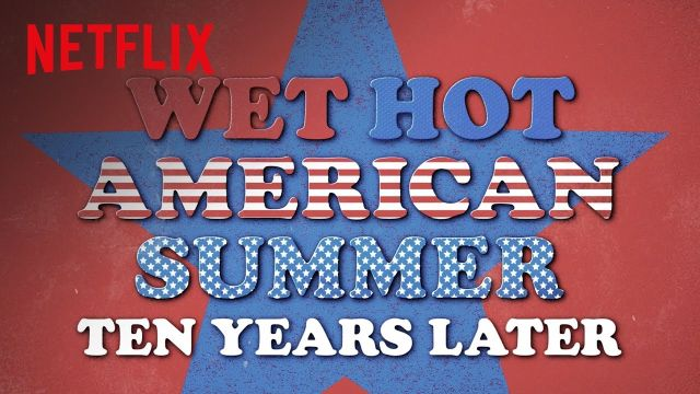 Trailer for Wet Hot American Summer: Ten Years Later