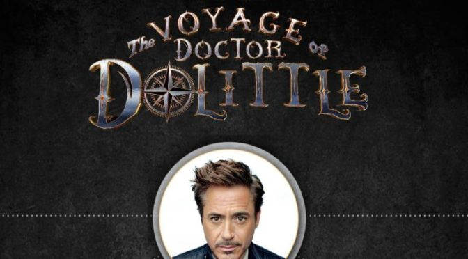 Robert Downey Jr.  Reveals Cast for Doctor Dolittle